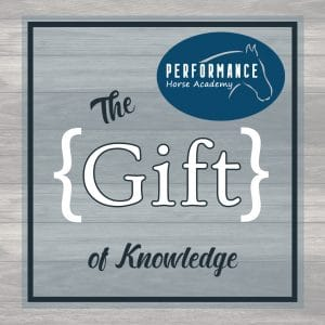 The Performance Horse Academy - Gift